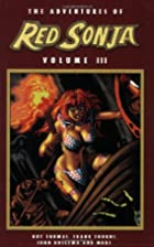 The Adventures of Red Sonja, Volume 3 by Roy…