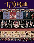 The 1776 Quilt: Heartache, Heritage, and…