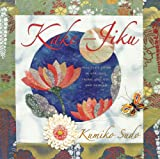 Sudo, Kumiko: Kake-Jiku: Images of Japan in Applique, Fabric Origami, and Sashiko