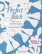 That Perfect Stitch: The Secrets of Fine…