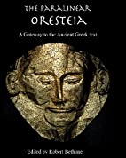 The Paralinear Oresteia: A Gateway to the…