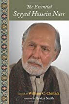 The Essential Seyyed Hossein Nasr by Seyyed…