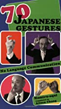 70 Japanese Gestures: No Language…