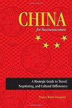 China for businesswomen : a strategic guide…