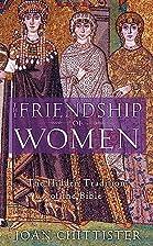 The Friendship of Women: The Hidden…