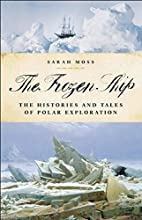 The Frozen Ship: The Histories and Tales of…