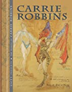 The Designs of Carrie Robbins by Annie O.…