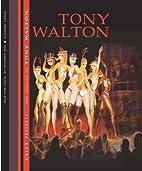 The Designs of Tony Walton by Delbert Unruh