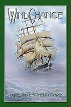 WindChance by Charlotte Boyett-Compo