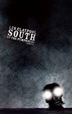 South of the Pumphouse by Les Claypool