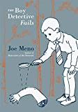 Meno, Joe: Boy Detective Fails