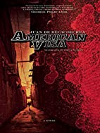 American Visa by Juan de Recacoechea