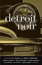 Detroit Noir by E.J. Olsen