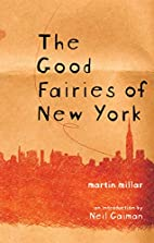 The Good Fairies of New York by Martin…