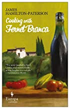 Cooking with Fernet Branca by James…