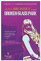 Broken Glass Park by Alina Bronsky