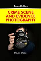 Crime Scene and Evidence Photography by…