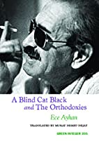 A Blind Cat Black and The Orthodoxies (Green…