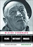 Cendrars, Blaise: Films without Images (Green Integer)