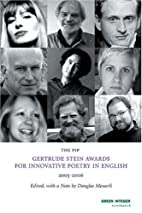 The PIP Gertrude Stein Awards in Innovative…
