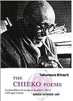 The Chieko Poems by 高村 光太郎