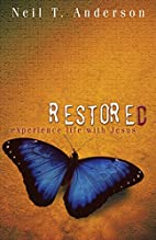 Restored by Neil T. Anderson