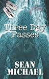 Michael, Sean: Three Day Passes