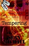 Michael, Sean: Tempering