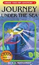 Journey Under the Sea by R. A. Montgomery