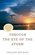 Through the Eye of the Storm: A Book…