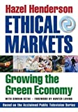 Hazel Henderson: Ethical Markets: Growing the Green Economy
