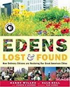 Edens Lost & Found: How Ordinary Citizens&hellip;
