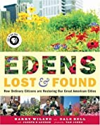 Edens Lost & Found: How Ordinary Citizens…