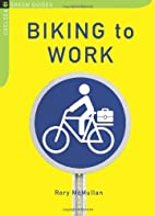 Biking to Work by Rory McMullan