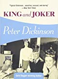 Dickinson, Peter: King And Joker