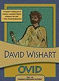 Wishart, David: Ovid (Felony & Mayhem Mysteries) (Marcus Corvinus)