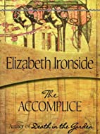 The Accomplice by Elizabeth Ironside