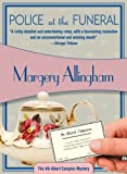 Allingham, Margery: Police at the Funeral: The 4th Albert Campion Mystery