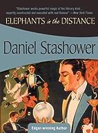 Elephants in the Distance (Felony & Mayhem…