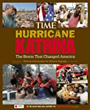 Time Magazine Editors: Hurricane Katrina: An American Tragedy and Its Aftermath