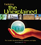 Exploring the Unexplained: The World's…