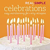 Real Simple Magazine: Real Simple Celebrations