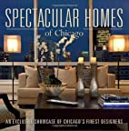 Spectacular Homes of Chicago: An Exclusive…
