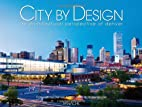 City by Design: Denver: An Architectural…