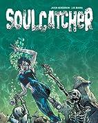 Soulcatcher by Jason Henderson