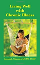 Living Well with Chronic Illness by Joanna…