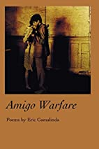 Amigo Warfare by Eric Gamalinda