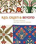 Red, Green and Beyond by Nancy Hornback and…