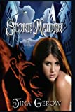 Gerow, Tina: Stone Maiden