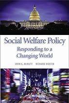 Social Welfare Policy: Responding to a…